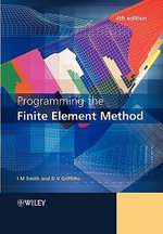 Programming the Finite Element Method - Ian M. Smith