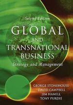 Global and Transnational Business : Strategy and Management - George Stonehouse