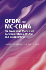 OFDM and MC-CDMA for Broadband Multi-user Communications, WLANs and Broadcasting - Lajos L. Hanzo