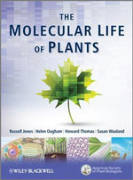 The Molecular Life of Plants - Russell Jones
