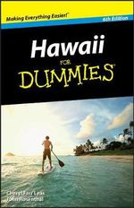 Hawaii for Dummies : 6th Edition - Cheryl Farr Leas