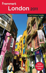 Frommer's London 2011 : Complete Colour Guides - Darwin Porter