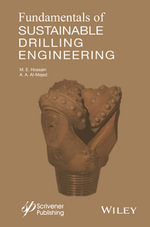 Fundamentals of Sustainable Drilling Engineering : Wiley-Scrivener - M. Enamul Hossain