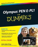Olympus PEN E-PL1 For Dummies - Julie Adair King