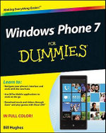 Windows Phone 7 For Dummies : For Dummies - Bill Hughes
