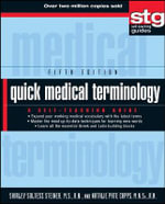 Quick Medical Terminology : A Self-Teaching Guide - Shirley Soltesz Steiner