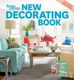 New Decorating Book : Better Homes & Gardens Decorating - Better Homes & Gardens
