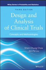 Design and Analysis of Clinical Trials : Concepts and Methodologies - Shein-Chung Chow