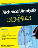 Technical Analysis For Dummies : 2nd Edition - Barbara Rockefeller