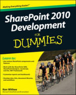 SharePoint 2010 Development For Dummies - Ken Withee