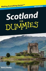 Scotland For Dummies : Dummies Travel - Barry Shelby