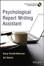 Psychological Report Writing Assistant : Theories, Guidelines, and Strategies - Gary Groth-Marnat