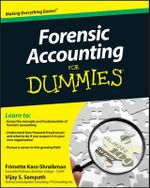 Forensic Accounting for Dummies - Frimette Kass-Shraibman
