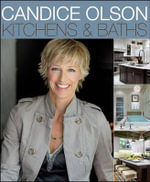 Candice Olson Kitchens and Baths - Candice Olson