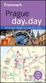 Frommer's Prague Day By Day : 2nd Edition - Mark Baker