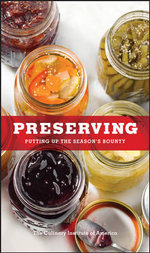 Preserving : Production, Composition and Health - The Culinary Institute of America (CIA)