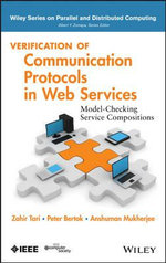 Verification of Communication Protocols in Web Services : Model-Checking Service Compositions - Kazi Sakib
