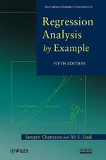 Regression Analysis by Example : Wiley Series in Probability and Statistics :  5th edition - Samprit Chatterjee