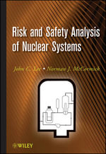 Risk and Safety Analysis of Nuclear Systems - John C. Lee