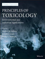 Principles of Toxicology : Environmental and Industrial Applications - Phillip L. Williams