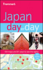 Frommer's Japan Day By Day : Frommer's Day by Day Full Size - Matt Alt