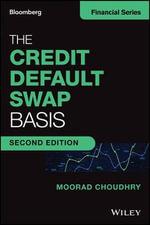 The Credit Default Swap Basis : Bloomberg Financial - Moorad Choudhry