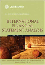 International Financial Statement Analysis : Cfa Institute Investment - Thomas R. Robinson