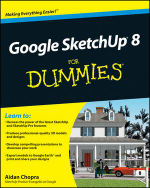 Google SketchUp 8 For Dummies - Aidan Chopra