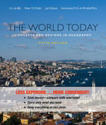 The World Today : Concepts and Regions in Geography, Fifthedition Binder Ready Version :  Concepts and Regions in Geography, Fifthedition Binder Ready Version - H J De Blij