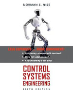 Control Systems Engineering Binder Ready Version : 6th Edition - Norman S. Nise