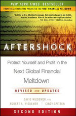 Aftershock : Protect Yourself and Profit in the Next Global Financial Meltdown - David Wiedemer