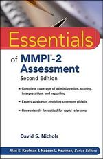 Essentials of MMPI-2 Assessment : Essentials of Psychological Assessment - David S. Nichols