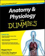 Anatomy & Physiology For Dummies - Donna Rae Siegfried