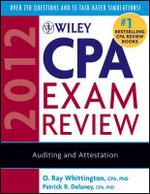 Wiley CPA Exam Review 2012 : Auditing and Attestation - Patrick R. Delaney