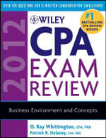 Wiley CPA Exam Review 2012 2012 : Business Environment and Concepts - Patrick R. Delaney