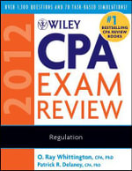 Wiley CPA Exam Review 2012 2012 : Regulation - Patrick R. Delaney
