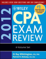 Wiley CPA Exam Review 2012 : Complete Set - Patrick R. Delaney
