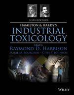 Hamilton & Hardy's Industrial Toxicology - Raymond D. Harbison