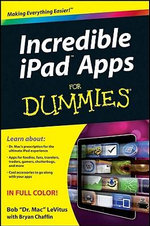 Incredible iPad Apps for Dummies - Bob LeVitus