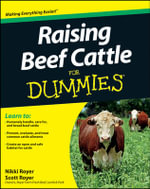 Raising Beef Cattle For Dummies : For Dummies (Lifestyles Paperback) - Scott Royer