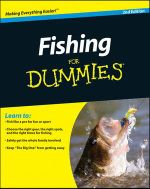 Fishing for Dummies, 2nd Edition : For Dummies - Peter Kaminsky