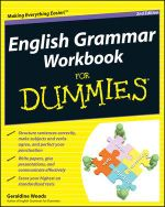 English Grammar Workbook for Dummies : 2nd Edition - Geraldine Woods