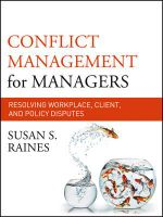 Conflict Management for Managers : Resolving Workplace, Client, and Policy Disputes - Susan S. Raines