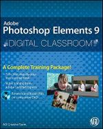 Photoshop Elements 9 Digital Classroom - AGI Creative Team