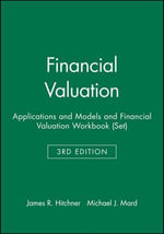 Financial Valuation : Applications and Models and Financial Valuation Workbook - James R. Hitchner