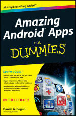 Amazing Android Apps For Dummies : For Dummies (Lifestyles Paperback) - Daniel A. Begun