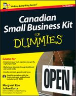 Canadian Small Business Kit For Dummies - Margaret Kerr