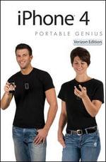 iPhone 4 Portable Genius : Portable Genius - Paul McFedries