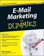 E-Mail Marketing for Dummies : 2nd Edition - John Arnold