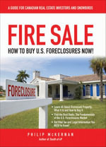 Fire Sale : How to Buy US Foreclosures - Philip McKernan